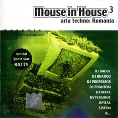 Mouse In House 3 (Aria Techno: Romania) (1 CD), roton