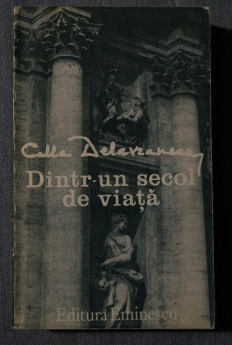 Cella Delavrancea - Dintr-un secol de viață