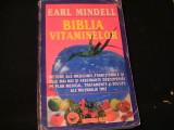 BIBLIA VITAMINELOR-EARL MINDEL-264 PG-, Alta editura