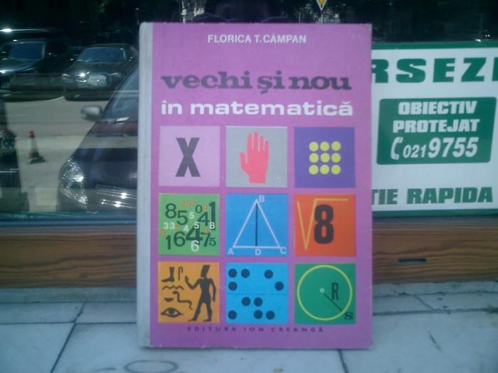 Vechi si nou in matematica - Florica T. Campan