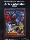 Arta razboiului PSI -Ovidiu Dragos Argesanu