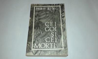 NORMAN MAILER - CEI GOI SI CEI MORTI foto