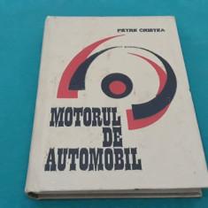 MOTORUL DE AUTOMOBIL/ PETRE CRISTEA/ 1969