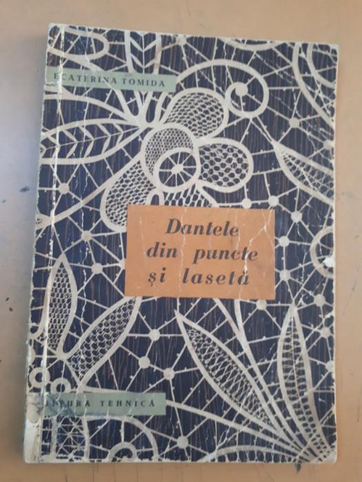 Ecaterina Tomida, Dantele din puncte și lasetă