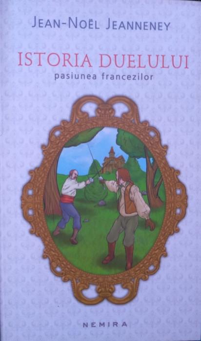 Istoria duelului pasiunea francezilor