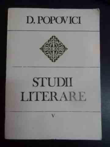 Studii Literare V - D. Popovici ,543822