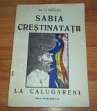 Ion N. Dragan - Sabia crestinatatii la Calugareni (1992)