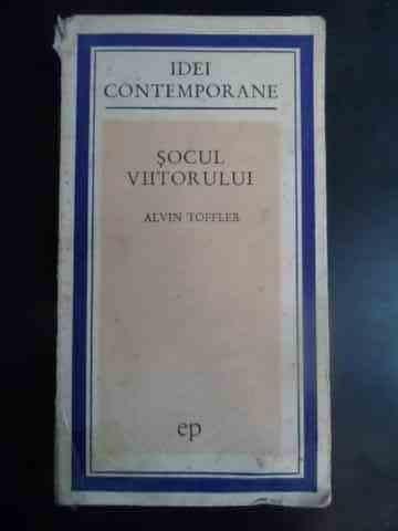 Socul Viitorului - Alvin Toffler ,543996