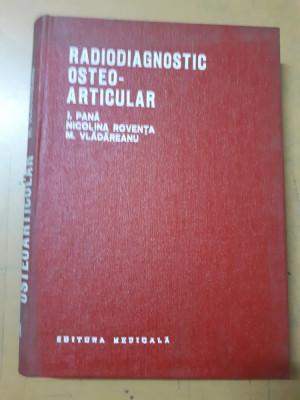 Pană, Rovența și Vlădăreanu, Radiodiagnostic osteo-articular foto