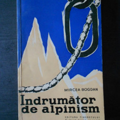 MIRCEA BOGDAN - INDRUMATOR DE ALPINISM