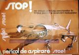 Cumpara ieftin AFIS VECHI PROTECTIA MUNCII -AVIATIE - PERICOL DE ASPIRARE STOP !