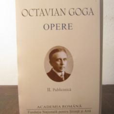 OCTAVIAN GOGA -OPERE II (ACADEMIA ROMANA , EDITIE DE LUX )