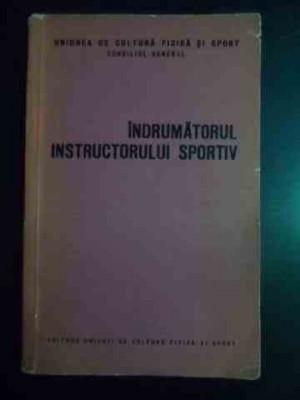 Indrumatorul Instructorului Sportiv - Colectiv ,544139 foto
