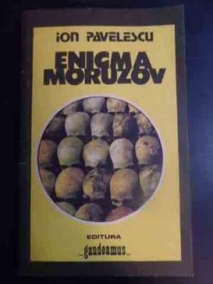 Enigma Moruzov - Ion Pavelescu ,543730 foto
