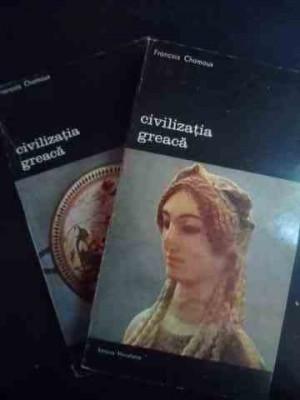 Civilizatia Greaca Vol.1-2 - Francois Chamoux ,543688 foto