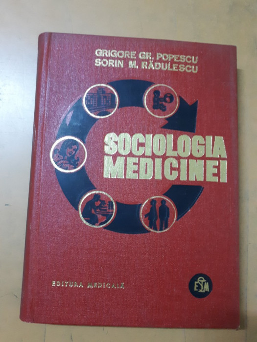 Grigore Gr. Popescu și Sorin M. Rădulescu, Sociologia medicinei foto mare