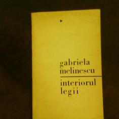 Gabriela Melinescu Interiorul legii, ed. princeps, tiraj: 1370 exemplare