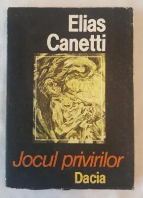 Elias Canetti - Jocul privirilor foto