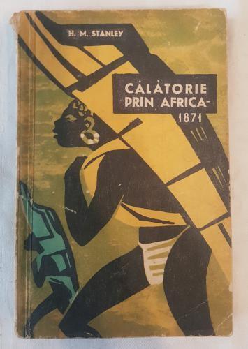 H. M. Stanley - Calatorie prin Africa 1871 foto mare