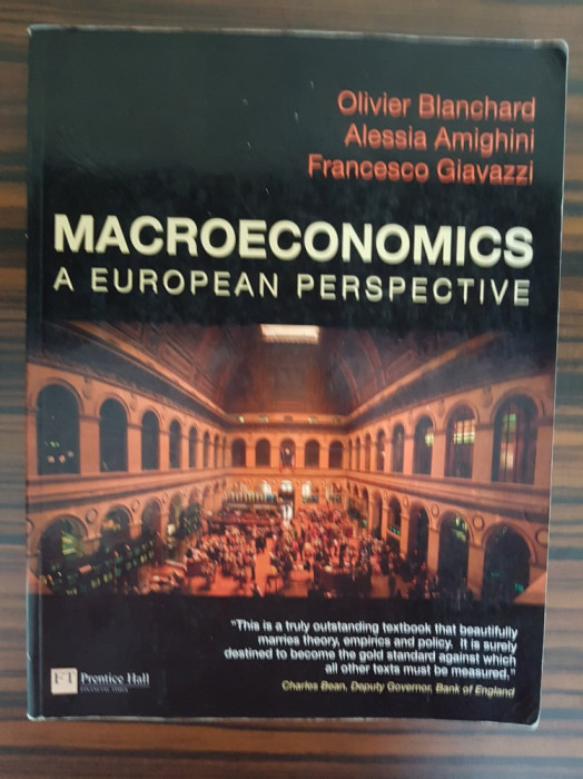 Olivier Blanchard, MACROECONOMICS: A EUROPEAN PERSPECTIVE