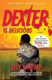 Dexter Is Delicious, Paperback