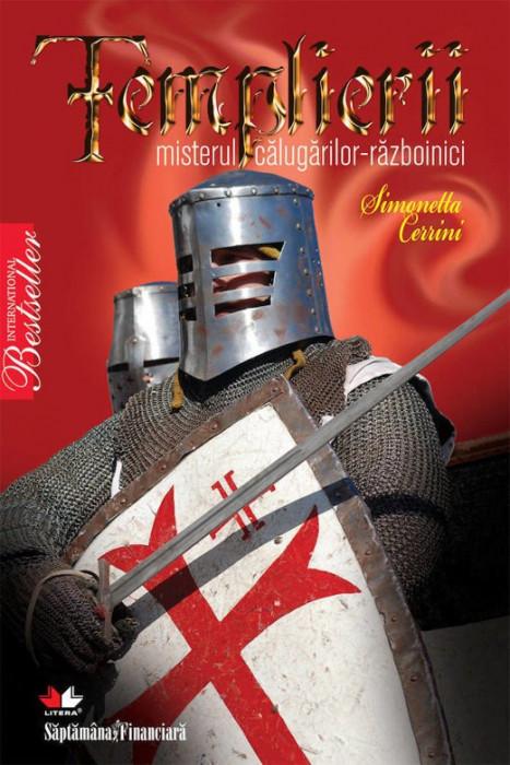 Templierii. Misterul calugarilor-razboinici Simonetta Cerrini