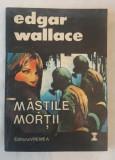 Edgar Wallace - Mastile mortii