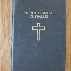 NOUL TESTAMENT CU PSALMII- 1991