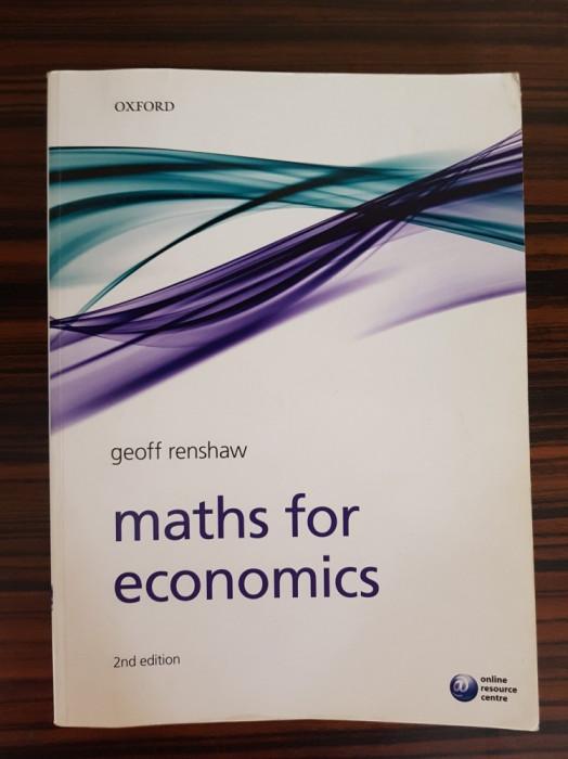 Geoff Renshaw, MATHS FOR ECONOMICS (2ND EDITION) foto mare