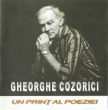 CD Gheorghe Cozorici-Un Print Al Poeziei, original