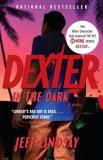 Dexter in the Dark, Paperback