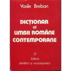 Vasile Breban - Dictionar al limbii romane contemporane