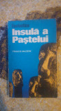 Fantastica insula a Pastelui-Francis Maziere