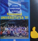 Fenomenul Universitatea 91 Ion Jianu cu dedicatie