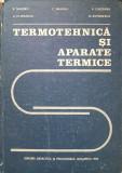 TERMOTEHNICA SI APARATE TEHNICE - Sandru, Mihaila, Caluianu