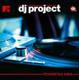 DJ Project ‎– Povestea Mea (1 CD), cat music