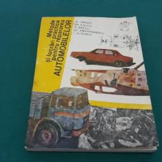 METODE ȘI LUCRĂRI PRACTICE PENTRU REPARAREA AUTOMOBILELOR/ AL. GROZA/ 1985