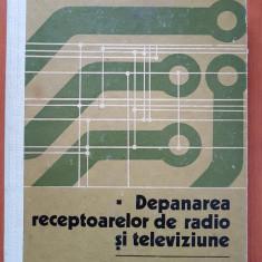 DEPANAREA RECEPTOARELOR DE RADIO SI TELEVIZIUNE - Antonescu, Barbu, Cipere