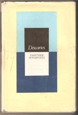 Descartes-Pasiunile Sufletului foto