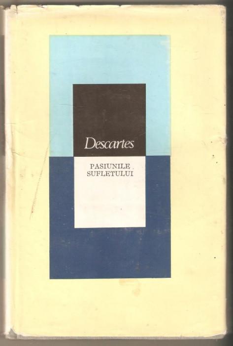 Descartes-Pasiunile Sufletului