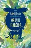 Orasul Fiarelor - Isabel Allende, Isabel Allende