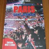 Fotbal - Mon Histoire Passionnee du Paris Saint-Germain - lb. franceza