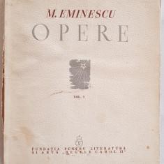 Opere Mihai Eminescu - Primele 3 volume - Editia Perpessicius