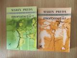 MOROMETII- MARIN PREDA- VOL I SI II
