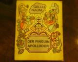 Gellu Naum Der Pinguin Apolodor, trad in germana Rolf Bossert, Alta editura