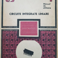 CIRCUITE INTEGRATE LINIARE. Manual de utilizare IV