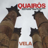 Tom Arthurs Quairos - Vela ( 1 CD )