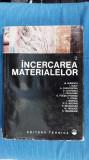 Incercarea Materialelor VOL 1 + 2 C. Atanasiu, Tr. Canta, A. Caracostea,