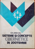 SISTEME SI CONCEPTE CIBERNETICE IN ZOOTEHNIE - Gh. Manoiu
