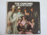 Disc vinil LP 12''  The Osmonds,albumul Love me for a reason-MGM Records 1974